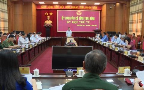 Kỳ họp thứ 4 Ủy ban bầu cử tỉnh Thái Bình