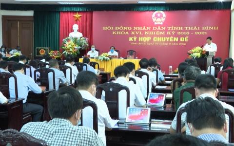 Kỳ họp chuyên đề Hội đồng nhân dân tỉnh Thái Bình khóa XVI, nhiệm kỳ 2016-2021: Xây dựng Thái Bình phát triển nhanh, bền vững