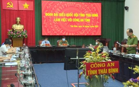 Đoàn đại biểu Quốc hội tỉnh Thái Bình làm việc với Công an tỉnh
