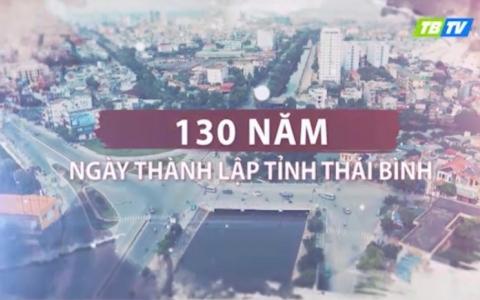 130 năm thành lập tỉnh Thái Bình