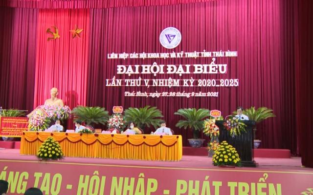 Đại hội đại biểu Liên hiệp các hội Khoa học và Kỹ thuật tỉnh Thái Bình lần thứ V